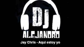 Jay Chris - Aqui estoy yo