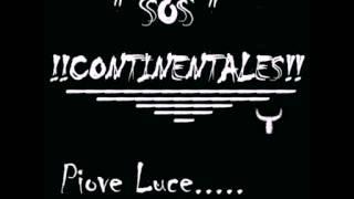 Sos Continentales : Piove luce (Cover Tazenda)