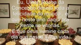 Uilton Rocha da Conceição Produção Parabéns pra Você !!!