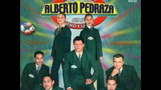 ALBERTO PEDRAZA - LA TRAICIONERA (INGRATA) 2010