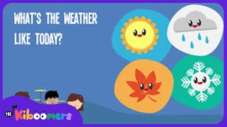 What's The Weather Like Today | Song Lyrics Video for Kids | The Kiboomers