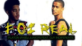 Platon (100J Junior) - Foi Real feat Djy Indiferente