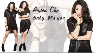 Arden Cho - Baby it's you (lyrics)