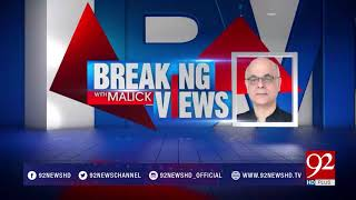 Breaking Views With Malick - 12 November 2017 - 92NewsHDPlus