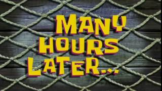 Many Hours Later... | SpongeBob Time Card #82