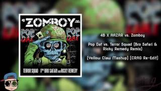 Pop Dat vs. Terror Squad (Bro Safari & Ricky Remedy Remix) [Yellow Claw Mashup] [CRAG Re-Edit]