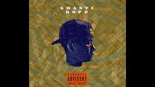 Shanti Dope - Str8 Outta Condom (Official Audio)