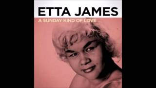 Etta James - A sunday kind of love
