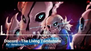 Discord - The Living Tombstone//LYRICS  (UNDERTALE)