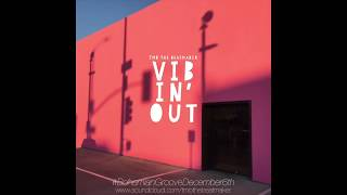 TMB the beatmaker - vibin' out