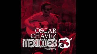 Balada Del Granadero / México 68 Vol. 1 / Oscar Chávez
