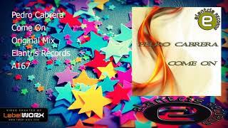 Pedro Cabrera - Come On (Original Mix)