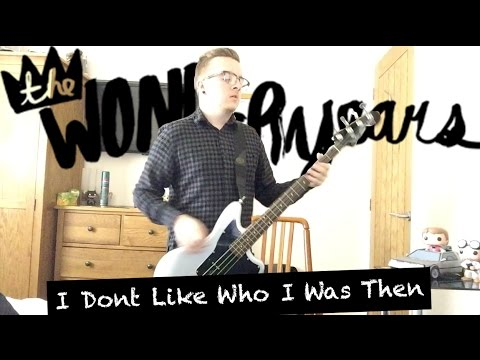 the-wonder-years-i-dont-like-who-i-was-then-bass-cover-liam-browne