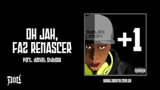 Saulo Zion - Oh Jah, Faz Renascer part.  Daniel Shadow [ Faixa 01]