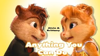 Alvin & Brittany - Anything You Can Do