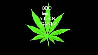 GBO feat. A.L.A.N - GANJA