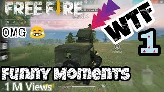 Garena Free Fire Funny Moments [Free Fire WTF Moments]