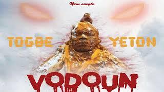 TOGBE YETON-VODOUN (audio officiel) width=