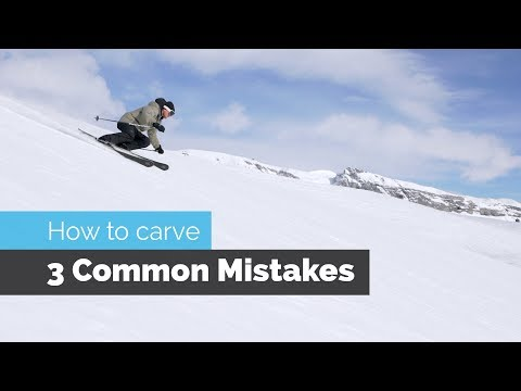 HOW TO CARVE ON SKIS | 3 COMMON MISTAKES