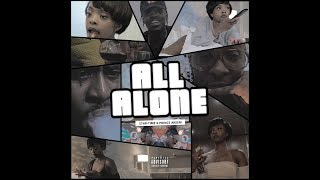 ALL ALONE (OFFICIAL VIDEO)