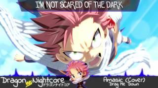 Dragon Nightcore  - Drag Me Down