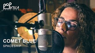 Comet Blue - Spaceship (Acoustic Video) | Popvilla Sessions