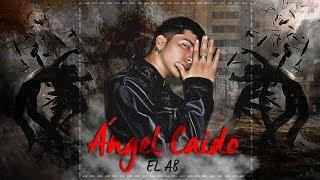 Ángel Caido - EL AB (Official Audio)