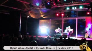 Rabih Abou-Khalil & Ricardo Ribeiro (Líbano/Portugal) @ Festim 21 Jun 2013