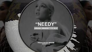 • NEEDY • Ariana Grande x Travis Scott Type Beat 2019 • New Instru Rnb Trap Pop Instrumental Beats