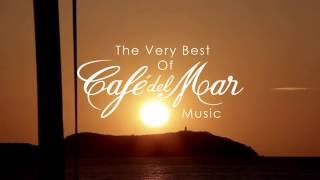Best of Café del Mar   Kinobe   A Small Island   Ibiza Sunset