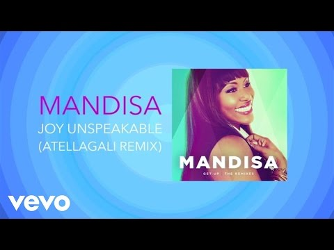 mandisa-joy-unspeakable-atellagali-remix-lyric-video-mandisavevo