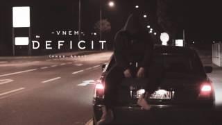 VNEM - DEFICIT (prod. ARNY)