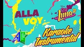 Allá Voy Soy Luna Karaoke Instrumental   Alejo G'