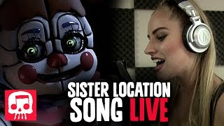 "SISTER LOCATION Song LIVE PERFORMANCE by Andrea S. Kaden - JT Machinima's ""Join Us For A Bite"""