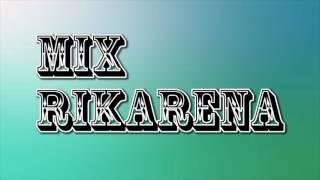 MIX RIKARENA