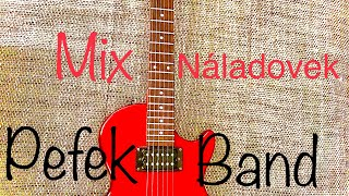 Pefek Band 2019 Mix Náladovek