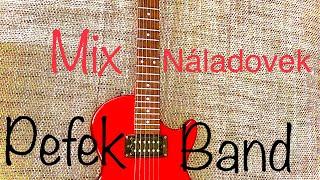 Pefek Band 2019 Mix Náladovek