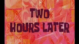 2 horas depois Bob Esponja - Two Hours Later Sponj Bob