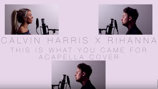 This is What You Came For - Calvin Harris ft.  Rihanna [Conor Maynard Cover] Lyrics