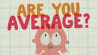 Are You Above Or Below Average?