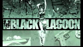 Black Lagoon Ost 22 - Don't Look Behind (requiem version)