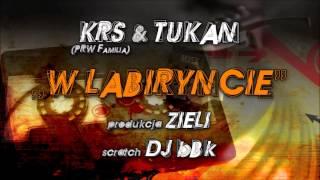 """KrS (PRW FAMILIA) & Tukan - """"W Labiryncie"""" scratch: Dj bBk prod. Zieli"""