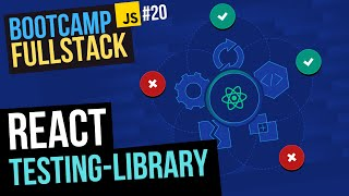 TESTING en REACT 🧪 ¡Aprende DESDE CERO! Con react-testing-library y Jest (FullStack Bootcamp JS)