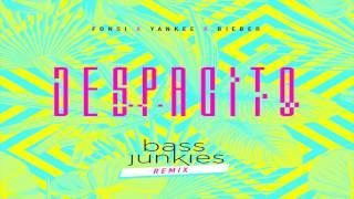Bass Junkies: Despacito Remix (feat. Fonsi, Yankee & Bieber)