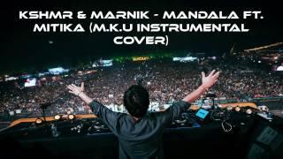 KSHMR & Marnik - Mandala ft. Mitika | M.k.U Piano, Guitar & Flute Karaoke Instrumental Cover