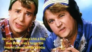 Doug & Bob McKenzie 12 Days of Christmas parody radio commercial