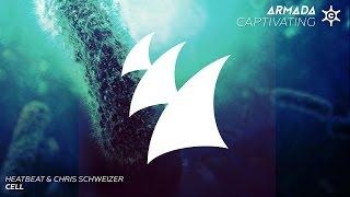 Heatbeat & Chris Schweizer - Cell (Radio Edit)