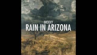 Brooxy - Rain In Arizona