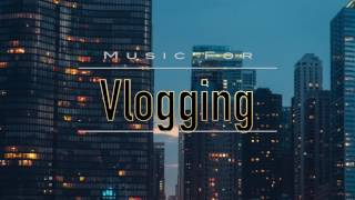 Vlog Music || Kronicle - Another Chill Day  [ No Copyright ]