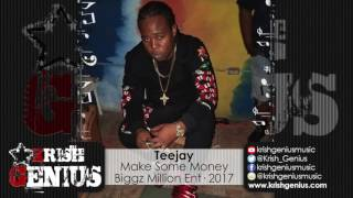 TeeJay - Make Some Money [Deposit Riddim] January 2017
